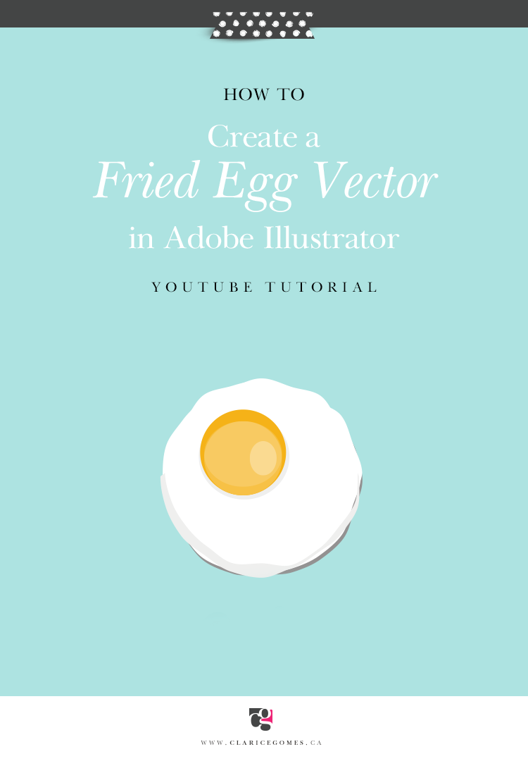 Claricegomes-fried-egg-tutorial-Adobe-Illustrator